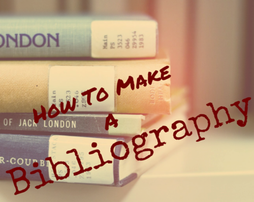 A Bibliography writing tips