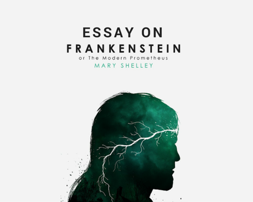 The Frankenstein, Mary Shelley Essay